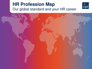 HR Profession Map Our global standard and your HR career