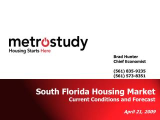 Brad Hunter Chief Economist (561) 835-9235 (561) 573-8351