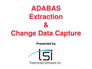 ADABAS Extraction & Change Data Capture