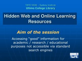 Hidden Web and Online Learning Resources