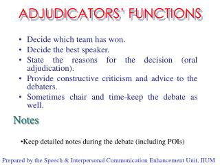ADJUDICATORS' FUNCTIONS