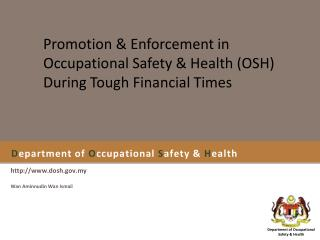 D epartment of  O ccupational  S afety &  H ealth