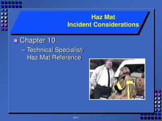 Chapter 10 Technical Specialist/ Haz Mat Reference