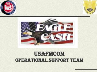 USAFMCOM Operational Support Team
