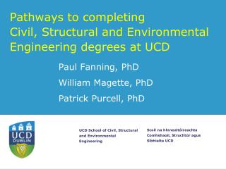 Pathways to completing  Civil, Structural and Environmental Engineering degrees at UCD