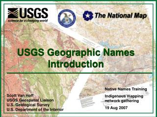 Scott Van Hoff USGS Geospatial Liaison U.S. Geological Survey U.S. Department of the Interior
