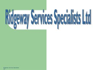 Ridgeway Services Specialists Ltd