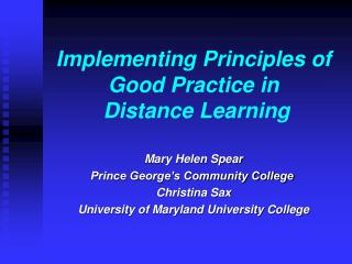 Implementing Principles of Good Practice in  Distance Learning