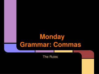 Monday Grammar: Commas