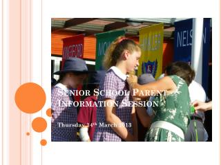 Senior School Parent Information  Session