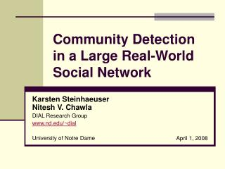 Community Detection in a Large Real-World Social Network