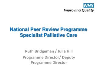 National Peer Review Programme Specialist Palliative Care