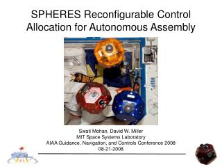 SPHERES Reconfigurable Control Allocation for Autonomous Assembly