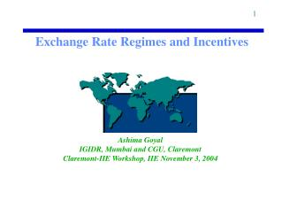 Exchange Rate Regimes and Incentives