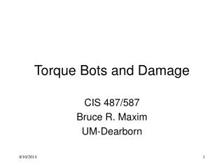 Torque Bots and Damage