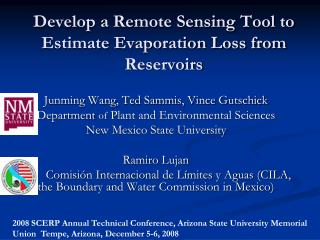 Develop a Remote Sensing Tool to Estimate Evaporation Loss from Reservoirs
