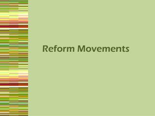 Reform Movements