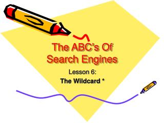 The ABC's Of Search Engines
