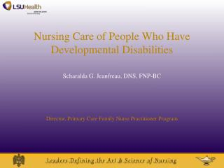 Nursing Care of People Who Have  Developmental Disabilities