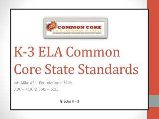 K-3 ELA Common Core State Standards