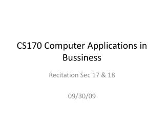 CS170 Computer Applications in Bussiness