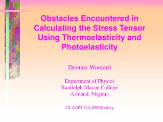 Obstacles Encountered in Calculating the Stress Tensor Using Thermoelasticity and Photoelasticity