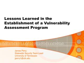 Lessons Learned in the Establishment of a Vulnerability Assessment Program