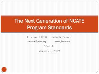 The Next Generation of NCATE Program Standards