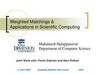 Weighted Matchings &  Applications in Scientific Computing
