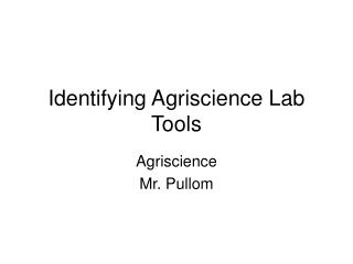 Identifying Agriscience Lab Tools