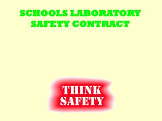 SCHOOLS LABORATORY SAFETY CONTRACT