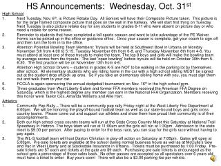 HS Announcements:  Wednesday, Oct. 31 st