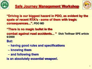 Safe Journey Management Workshop
