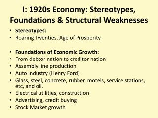 I: 1920s Economy: Stereotypes, Foundations & Structural Weaknesses