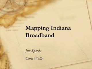 Mapping Indiana Broadband