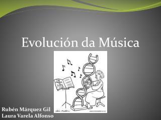 Evolución da Música