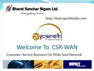 Welcome To  CSR-WAN