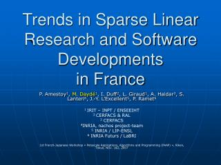 Trends in Sparse Linear Research and Software Developments  in France