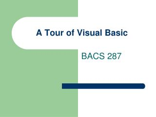 A Tour of Visual Basic