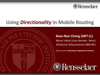 Using  Directionality  in Mobile Routing