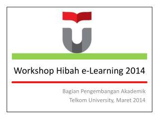 Workshop Hibah e-Learning 2014