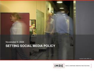SETTING SOCIAL MEDIA POLICY