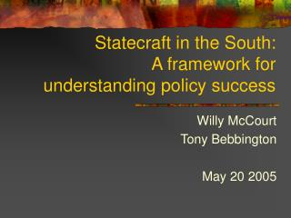 Statecraft in the South: A framework for understanding policy success