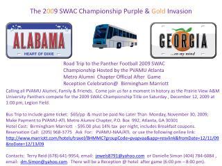 The 2 00 9 SWAC Championship Purple &  Gold  Invasion