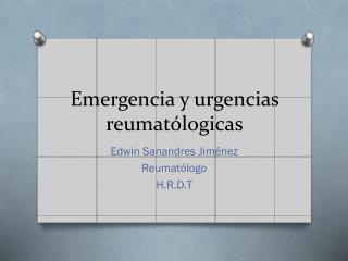 Emergencia y urgencias  reumatólogicas