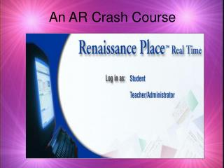 An AR Crash Course