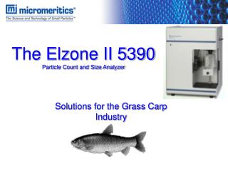 The Elzone II 5390 Particle Count and Size Analyzer