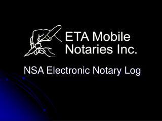 NSA Electronic Notary Log