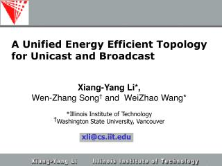 A Unified Energy Efficient Topology for Unicast and Broadcast