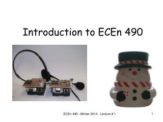 Introduction to ECEn 490